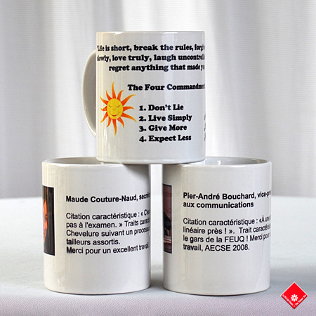 Custom image cup with your text made in Montreal.